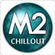 M 2 Chillout